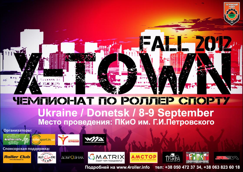 X-TOWN Fall 2012, roller champ, wssa, 2 golden cones, rollersport, skate